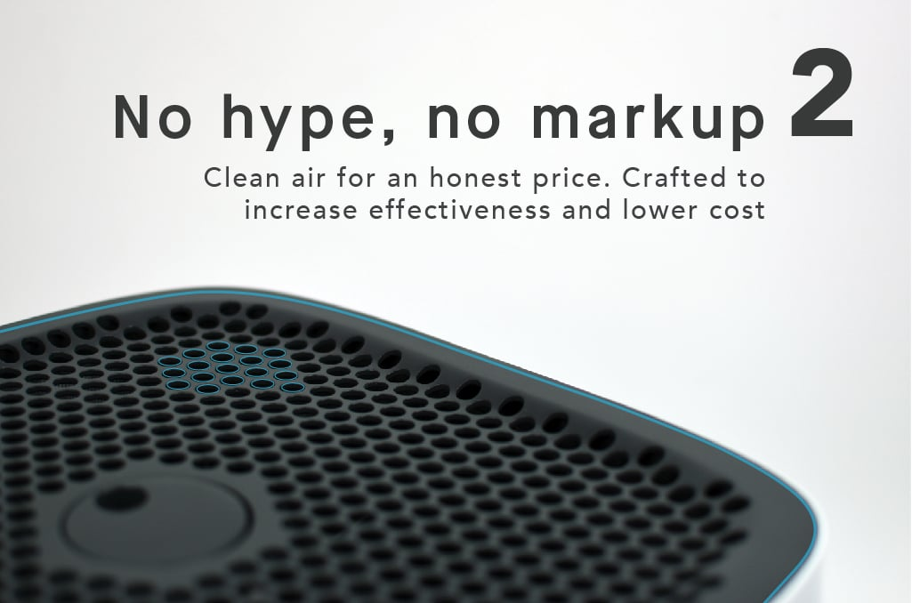 No hype, no markup clean air for an honest price